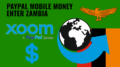 Zambia mobile money xoom paypal